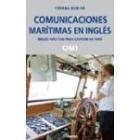 Comunicaciones marítimas en inglés. Inglés nautico para capitan de yate (con CD)