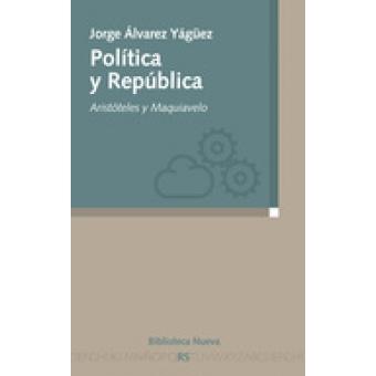 Política y República: Aristóteles y Maquiavelo