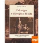 Del origen y el progreso del café