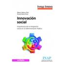 Innovación social . La integración social en la administración pública
