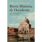 Breve historia de Occidente. Las civilizaciones y las culturas