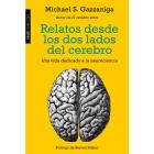 Relatos desde los dos lados del cerebro.Una vida dedicada a la neurociencia