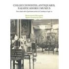 Col·leccionistes, antiquaris, falsificadors i museus. Noves dades sobre el patrimoni artístic de Catalunya al Segle XX
