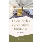 La era de las expectativas limitadas