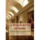 La historia del arte en España. Devenir, discursos y propuestas