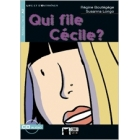 Qui file Cécile? + CD A2