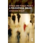 Ethics and public policy: a philosophical enquiry