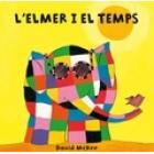 L'Elmer i el temps (cartoné)