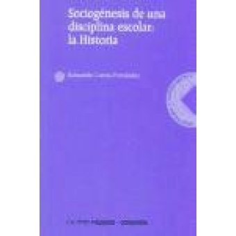 Sociogénesis de una disciplina escolar: la historia