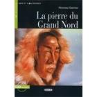 La Pierre du Grand Nord. A1 (Livre + CD)