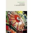 Materia y materialismo