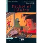 Michel et l'autre (Livre + CD) A2