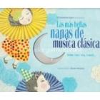 Las más bellas nanas de música clásica (con CD)