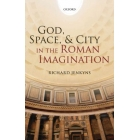 God, space and city in the roman imagination