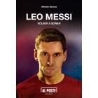 Leo Messi. Volver a soñar