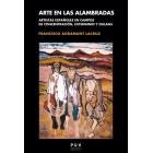 Arte en las alambradas. Artistas españoles en los campos de concentración, exterminio y gulags