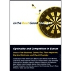 Is the best good enough ? Optimality and competition in syntax