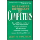 Business dictionary of computers