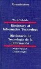 Dictionary of information technology =  Diccionario de la tecnología de la información