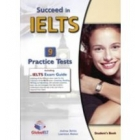 Succeed in IELTS Practice Tests + Self-Study Guide