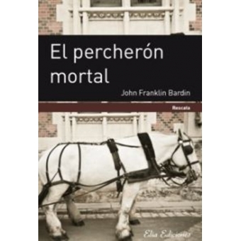 El percherón mortal