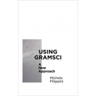 Using Gramsci: a new approach