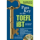 Pass Key to the TOEFL iBT, 8th Edition (Barron's Toefl Ibt Pass Key)