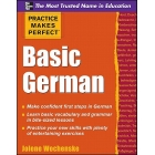 Practice Makes Perfect: Basic German