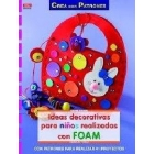 Ideas decorativas para niños realizadas foam