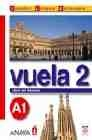 Vuela 2 A1 Libro del alumno. (Incluye Audio CD) Intensivo