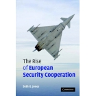 The Rise of European Security Cooperation