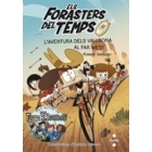 Els forasters del temps 1. L'aventura dels Vallbona al Far West