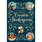 The Usborne Complete Shakespeare. Stories from all plays for young readers
