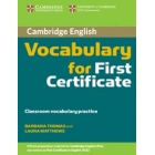 Cambridge Vocabulary for First Certificate (without answers)