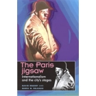 The Paris jigsaw : internationalism and the city's stages