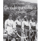 La vida quotidiana a pagès
