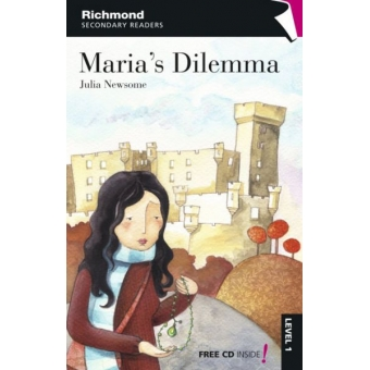 Maria's Dilemma (Richmond Secondary Readers Level 1 with CD)