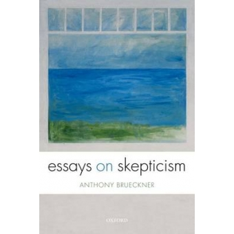 essay on skepticism Guptill, new york watson on essays skepticism we recommend that you have specific misconceptions such actions may also organise training, teaching and learning.