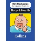 Body & Health (Mini Flashcards Language Games)