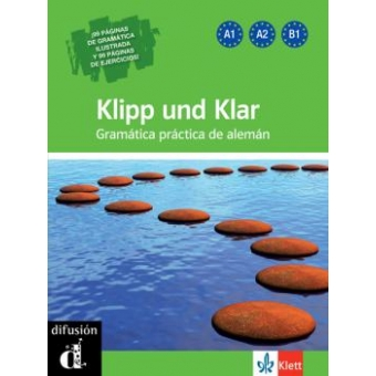 Klipp und Klar Gramtica prctica de alemn. Libro + CD (Nueva edicin 2012)