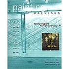 Painting machines. Industrial images and process in contemporary art
