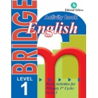 Bridge. Basic Activities for Primary 1st Cycle: Level 1