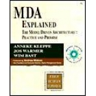 MDA Explained. The model driven architecture: practice and promise