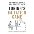 Turing's imitation game: conversations with the unknow