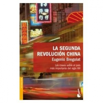 La segunda revolucin china. Las claves sobre el pas ms importante del siglo XXI