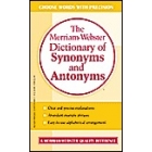 The Merriam-Webster Dictionary of Synonyms and Antonyms.