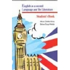 English as a second Language and Its Literature. Student's Book