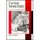 Facing modernity. Ambivalence, reflexivity and morality