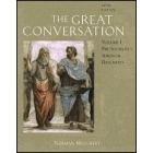 The Great Conversation: a historical introduction to philosophy,  Vol.I (Pre-socratics through Descartes)
