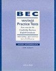 BEC vantage practice tests. Upper intermediate (with answers)